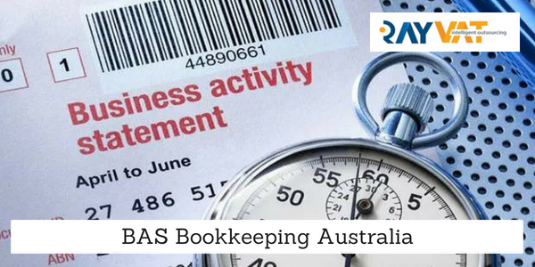 Make BAS Processing Easy By BAS Bookkeeping Australia