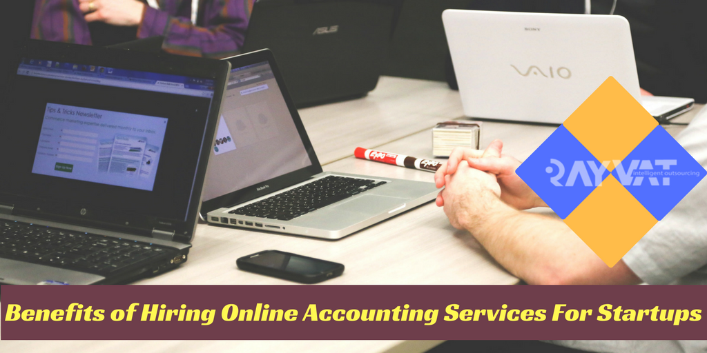 Benefits of Hiring Online Accounting Services For Startups