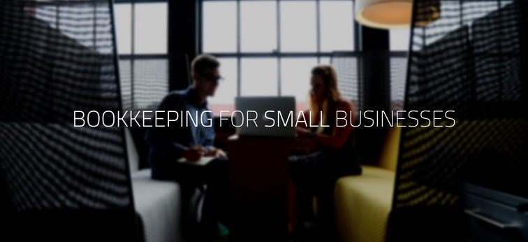 Why You Need Bookkeeping Services for Small Businesses?