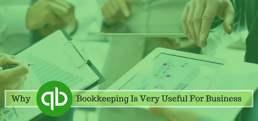 Why Quickbooks Bookkeeping Is Very Useful For Your Business Firms
